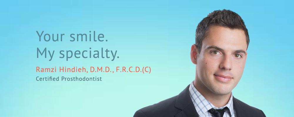 Leslieville-Prosthodontics-Slider-1-Dr-Ramzi-Hindieh
